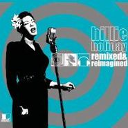 Billie Holiday, Remixed & Reimagined (LP)