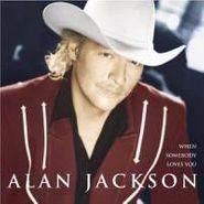 Alan Jackson, When Somebody Loves You (CD)