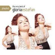 Gloria Estefan, Playlist: The Very Best Of Gloria Estefan (CD)