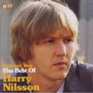 Harry Nilsson, Without You: The Best Of Harry Nilsson (CD)