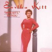Eartha Kitt, Miss Kitt To You (CD)