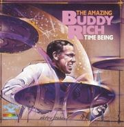 Buddy Rich, Time Being: Amazing Buddy Rich (CD)