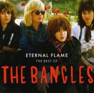 The Bangles, Eternal Flames: Best Of The Bangles (CD)