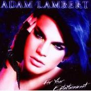 Adam Lambert, For Your Entertainment (CD)