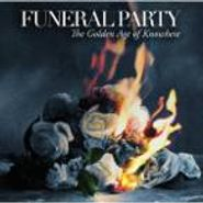 Funeral Party, The Golden Age of Nowhere (CD)