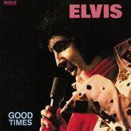 Elvis Presley, Good Times (CD)
