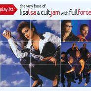 Lisa Lisa & Cult Jam, Playlist: The Very Best Of Lisa Lisa & Cult Jam With Full Force (CD)