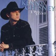 Kenny Chesney, I Will Stand (CD)