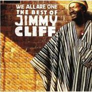 Jimmy Cliff, We All Are One: The Best Of Jimmy Cliff (CD)