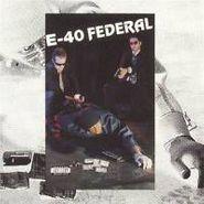 E-40, Federal (CD)