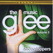 Glee Cast, Glee: The Music, Vol 3 - Showstoppers [Deluxe Edition] (CD)