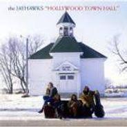 The Jayhawks, Hollywood Town Hall (CD)