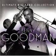 Benny Goodman, Ultimate Big Band Collection (CD)