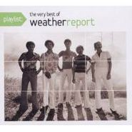 Weather Report, Playlist: The Very Best Of Weather Report (CD)