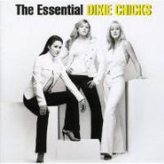 Dixie Chicks, The Essential Dixie Chicks (CD)