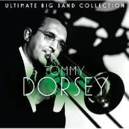 Tommy Dorsey, Ultimate Big Band Collection (CD)