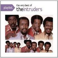 The Intruders, Playlist: The Very Best Of The Intruders (CD)