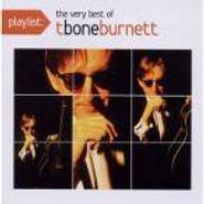T-Bone Burnett, Playlist: The Very Best Of T-B (CD)