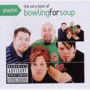 Bowling For Soup, Playlist: The Very Best Of Bowling For Soup (CD)