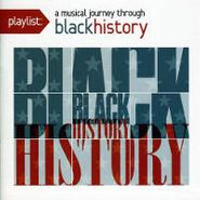 Various Artists, Playlist: A Musical Journey Through Black History (CD)