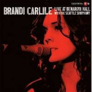 Brandi Carlile, Live At Benaroya Hall With The Seattle Symphony (LP)