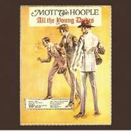 Mott The Hoople, All The Young Dudes (CD)