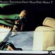 Stanley Turrentine, Don't Mess With Mister T. (CD)