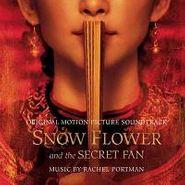 Rachel Portman, Snow Flower & The Secret Fan [OST] (CD)