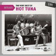 Hot Tuna, Setlist: The Very Best Of Hot Tuna (CD)