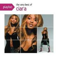 Ciara, Playlist: The Very Best Of Cia (CD)
