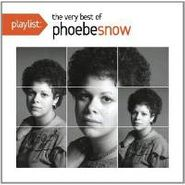 Phoebe Snow, Playlist The Very Best Of Phoe (CD)