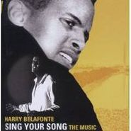 Harry Belafonte, Sing Your Song: The Music (CD)