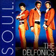The Delfonics, S.O.U.L. (CD)