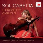 Sol Gabetta, Il Progetto Vivaldi 3 (CD)