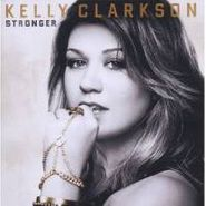 Kelly Clarkson, Stronger [Deluxe Edition] (CD)