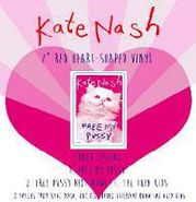 "Kate Nash, Free My Pussy [Red Heart Shaped Vinyl] [RECORD STORE DAY] (12"")"