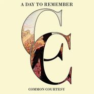 A Day To Remember, Common Courtesy (LP)