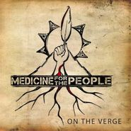 Nahko & Medicine For The People, On The Verge (CD)
