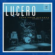 Lucero, Live From Atlanta (LP)