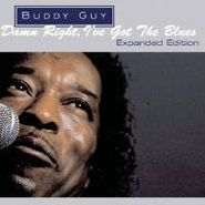 Buddy Guy, Damn Right I've Got The Blues [Expanded Edition] (CD)