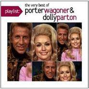 Porter Wagoner, Playlist: The Very Best Of Porter Wagoner & Dolly Parton