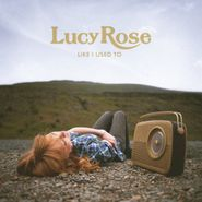 Lucy Rose, Like I Used To (CD)