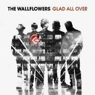 The Wallflowers, Glad All Over (LP)