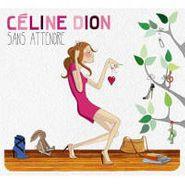 Celine Dion, Sans Attendre [Deluxe Edition] (CD)