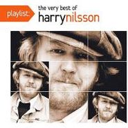 Harry Nilsson, Playlist: The Very Best Of Har