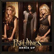 Pistol Annies, Annie Up (LP)