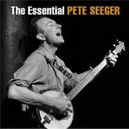 Pete Seeger, The Essential Pete Seeger [2013 Collection] (CD)