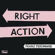 """Franz Ferdinand, Right Action (7"""")"""