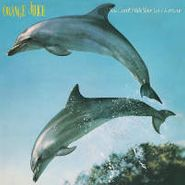 orange juice you can't hide your love forever lp