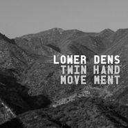 Lower Dens, Twin-Hand Movement [180 Gram Vinyl] (LP)
